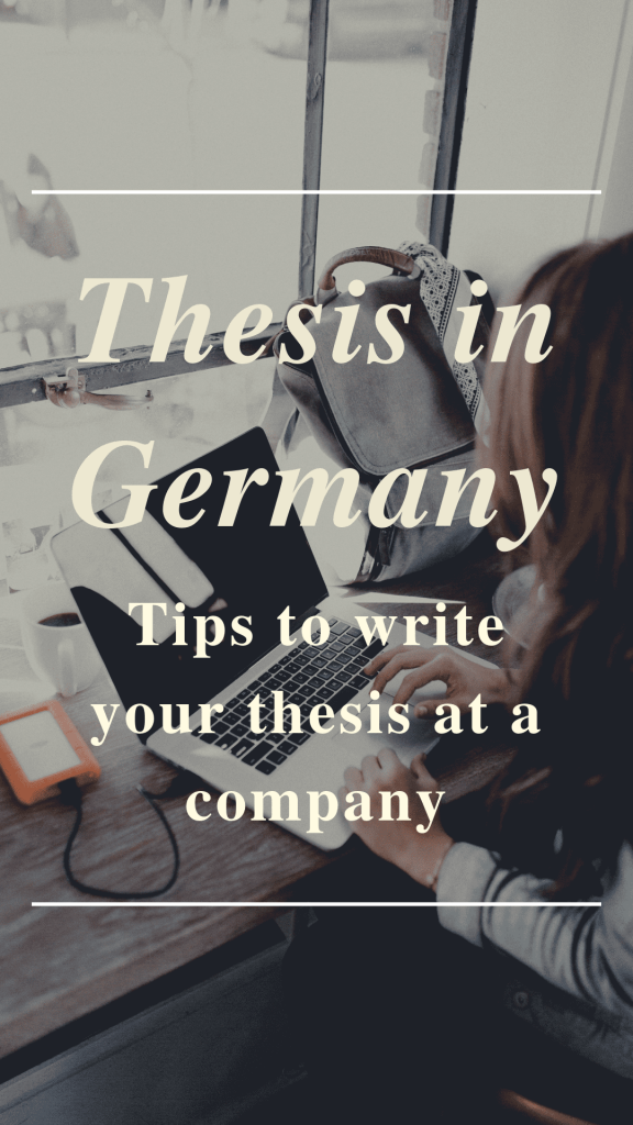 Pinterest pin it_writing thesis in Germany_Thesis in Germany - Tips to write your thesis at a company_my life in germany_hkwomanabroad-min