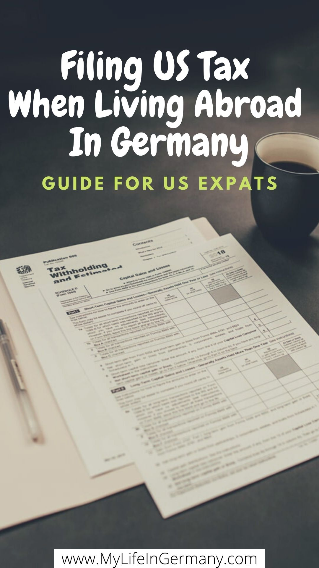 pinterest edited_Filing US Tax When You Are Abroad In Germany_my life in germany_hkwomanabroad