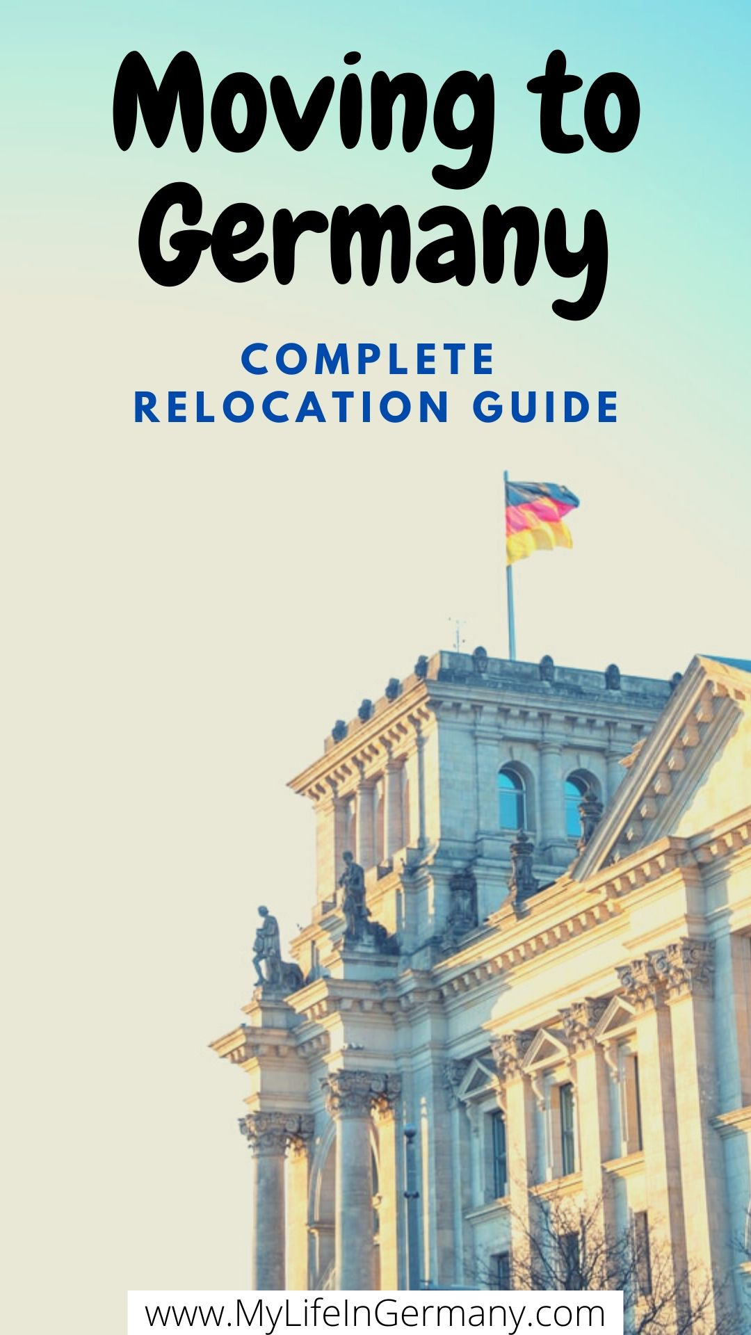 pinterest image edited_moving to Germany_complete relocation guide for expats_my life in germany_life in germany