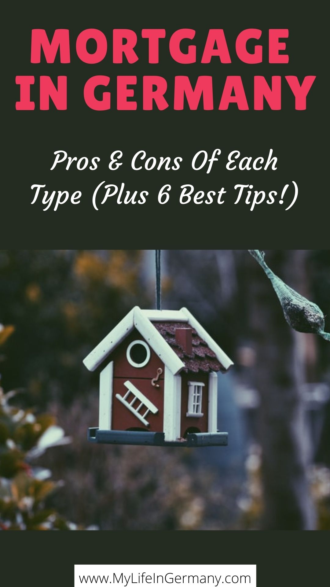 pinterest edited_mortgage in Germany_pros and cons of each type plus 6 best tips on getting a mortgage in germany